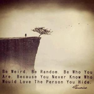 be-weird-and-random